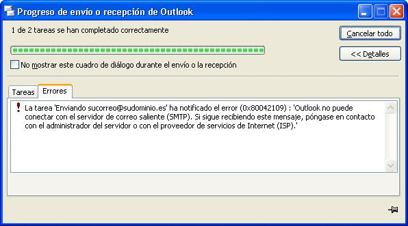 Error 0x80042109 – Problemas con el Outlook – La tarea -Enviando- ha notificado el error
